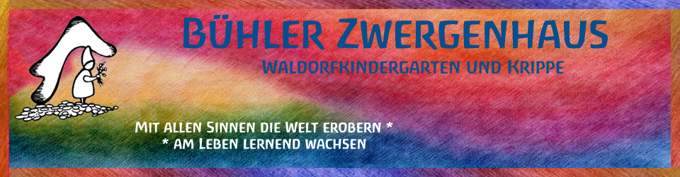 Waldorfkindergarten Bühler Zwergenhaus